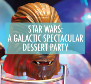 starwarsdessertparty